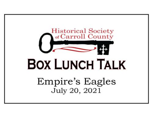 Box Lunch Talk:  Empire's Eagles